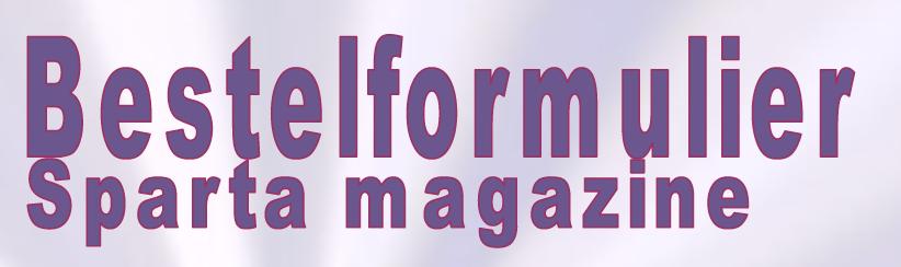 Bestelformulier Sparta magazine